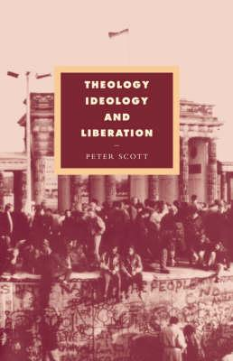 Theology, Ideology and Liberation