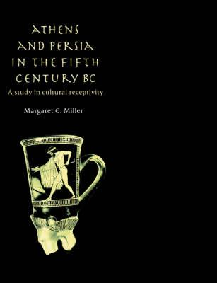 Athens and Persia in the Fifth Century BC