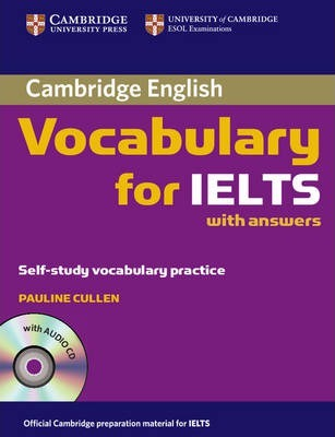 Cambridge Vocabulary for IELTS Book with Answers and Audio CD (Смесени медии)