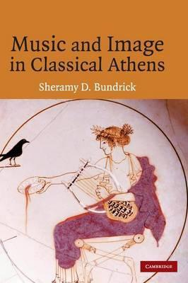 Music and Image in Classical Athens