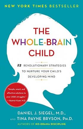 The Whole-Brain Child (Paperback)