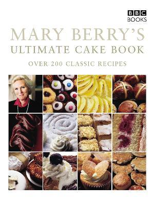 Mary Berry's Ultimate Cake Book