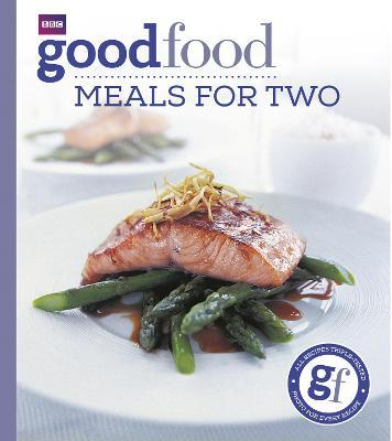 Good Food: Meals For Two (Paperback)
