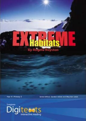 Digitexts: Extreme Habitats Teachers Book and CD-ROM