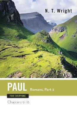Paul for Everyone: Romans: Chapters 9-16 Pt. 2
