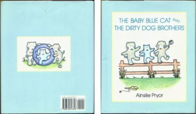 The Baby Blue Cat and the Dirty Dog Brothers