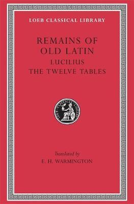 Remains of Old Latin: Lucilius. The Laws of the XII Tables v. 3