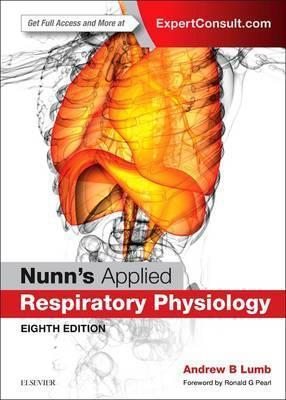 Nunn's Applied Respiratory Physiology (Hardback)