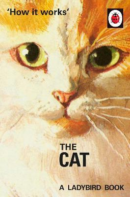 How it Works: The Cat (Hardback)