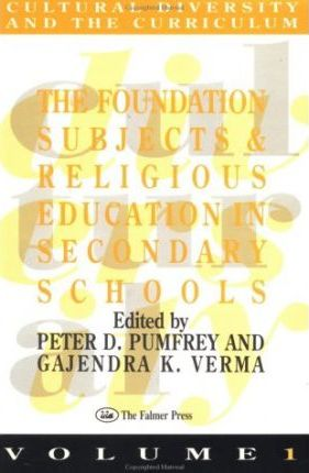 The Foundation Subjects and Religious Education in Secondary Schools