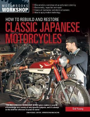 How to Rebuild and Restore Classic Japanese Motorcycles (Paperback)