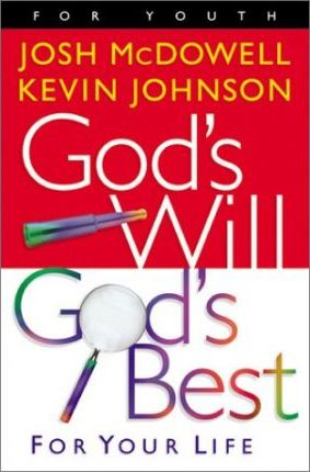God's Will, God's Best for Your Life