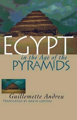 Egypt in the Age of the Pyramids