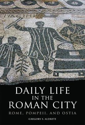 Daily Life in the Roman City