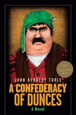 A Confederacy of Dunces (Hardback)