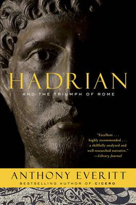 Hadrian and the Triumph of Rome