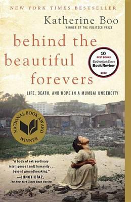 Behind The Beautiful Forevers Katherine Boo 9780812979329 border=