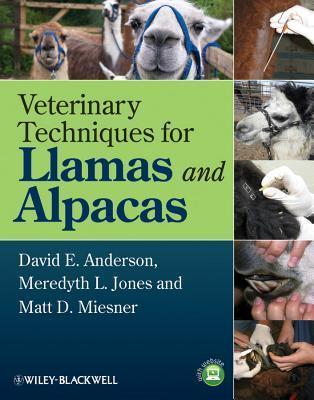 Veterinary Techniques for Llamas and Alpacas