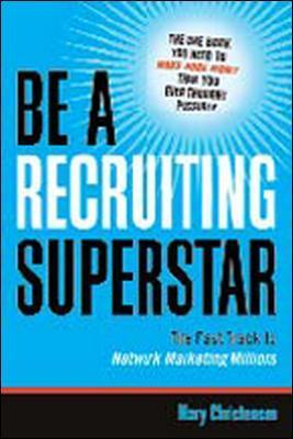 Be a Recruiting Superstar (Paperback)