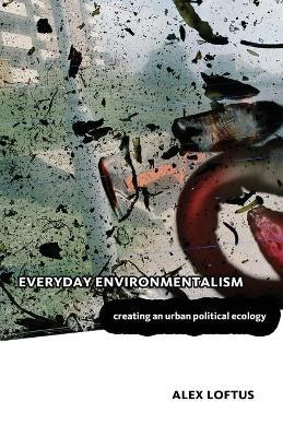 Everyday Environmentalism