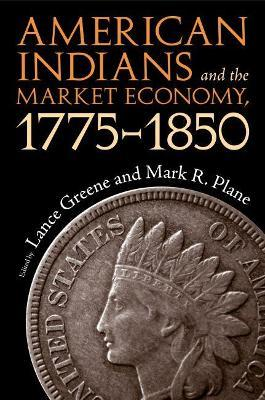 American Indians and the Market Economy, 1775-1850
