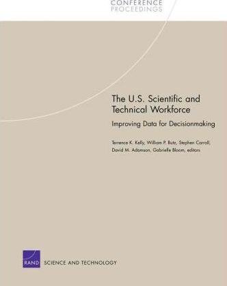 The U.S. Scientific and Technical Workforce