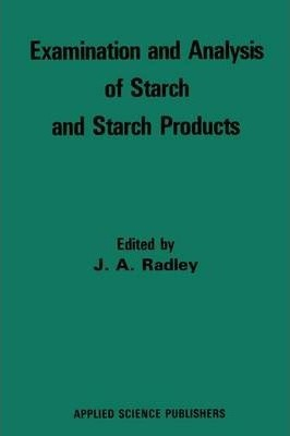Examination and Analysis of Starch and Starch Products