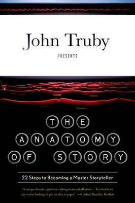 The Anatomy of Story (Paperback)