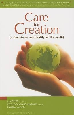 Care for Creation by Keith Douglass Warner