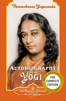 Autobiography of a Yogi: Complete Edition