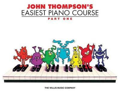 John Thompson's Easiest Piano Course (Paperback)