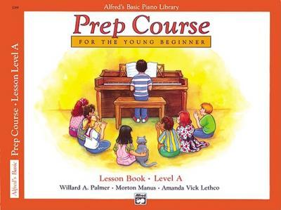 Alfred's Basic Piano Prep Course Lesson Book, Bk a (Paperback)