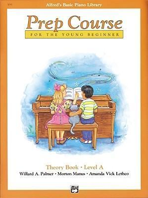 Alfred's Basic Piano Prep Course Theory, Bk a