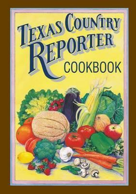 Texas Country Reporter Cookbook