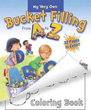 My Very Own Bucket Filling From A To Z Coloring Book (Βιβλία τσέπης)