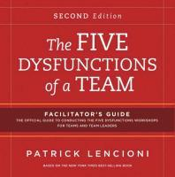 The Five Dysfunctions of a Team: Facilitator's Guide Set