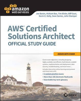 AWS Certified Solutions Architect Official Study Guide (Paperback)