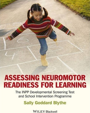 Assessing Neuromotor Readiness for Learning (Paperback)