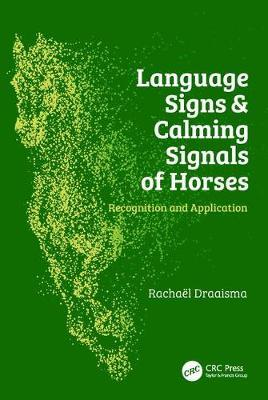 Language Signs and Calming Signals of Horses (Hardback)