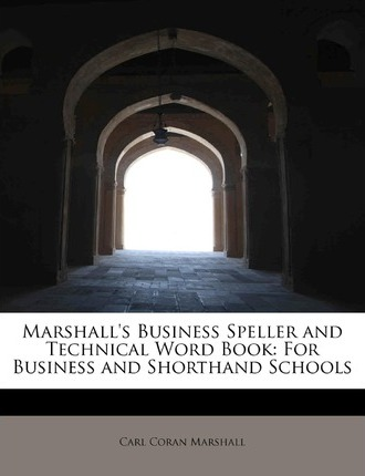 Marshall's Business Speller and Technical Word Book