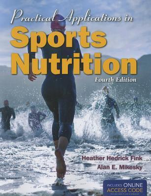 Practical Applications In Sports Nutrition