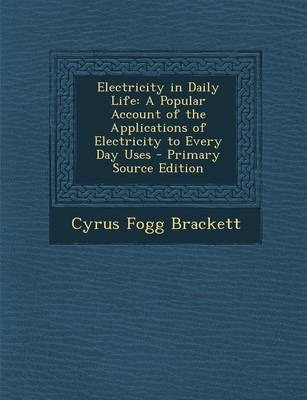 essay on uses of electricity in daily life Everyday life electric and magnetic forces in everyday life in this presentation you will: next  monday, april 8, 13 many devices used in everyday life rely on.
