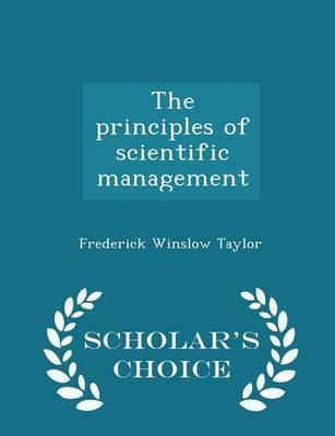 principles of scientific management gets outdated It is this combination of the initiative of the workmen, coupled with the new types of work done by the management, that makes scientific management so much more efficient than the old plan  .