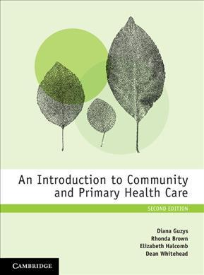 An Introduction to Community and Primary Health Care (Paperback)