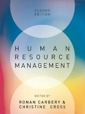Human Resource Management by Ronan Carbery