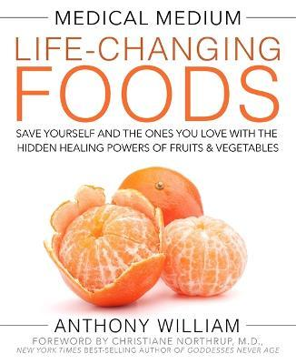 Medical Medium Life-Changing Foods (Hardback)