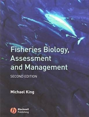 Fisheries Biology, Assessment and Management (Paperback)