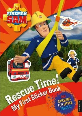 Fireman Sam: Rescue Time! My First Sticker Book by Egmont Publishing UK