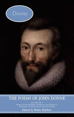 the religious agenda of john donne and Three poems by john donne notes on pronunciation: since this is an international list, and not all listmembers are familiar with the traditional conventions of english poetry, a few explanations may be useful.