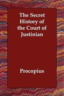 The Secret History of the Court of Justinian